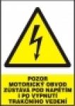 Pozor - motorický obvod zůstává pod napětím i po vypnutí trakční