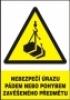 Nebezpečí úrazu pádem nebo pohybem zavěšeného předmětu
