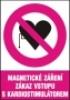 Magnetické záření - zákaz vstupu s kardiostimulátorem