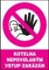Kotelna - Nepovolaným vstup zakázán