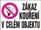 Zákaz kouření v celém objektu - dle zákona č. 379/2005