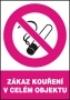 Zákaz kouření v celém objektu