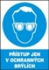 Přístup jen v ochranných brýlích