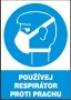 Používej respirátor proti prachu
