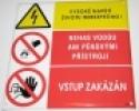 Vysoké napětí - Životu nebezpečno - Nehas vodou ani pěnovými pří