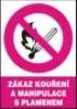 Zákaz kouření a manipulace s plamenem