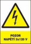 Pozor - napětí 3x120 V